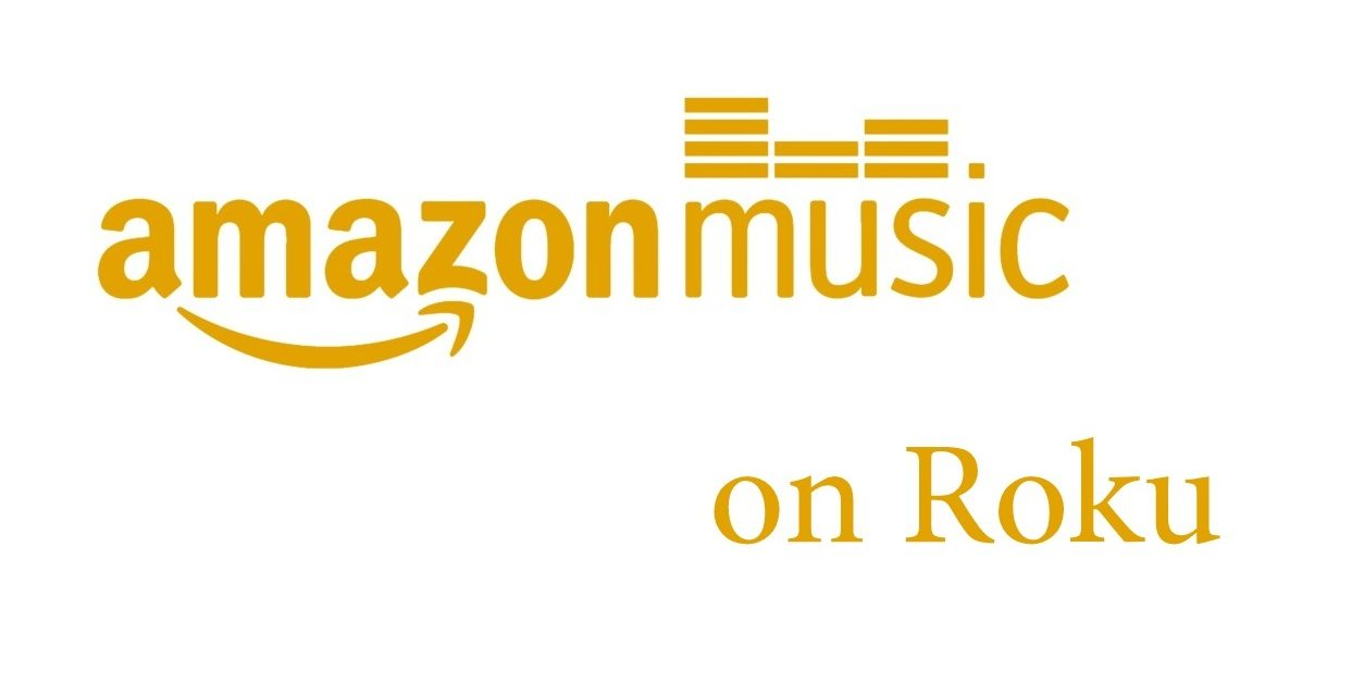 How to Listen to Amazon Music on Roku