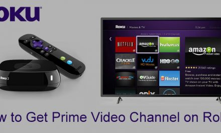 How to Install and Activate Prime Video on Roku