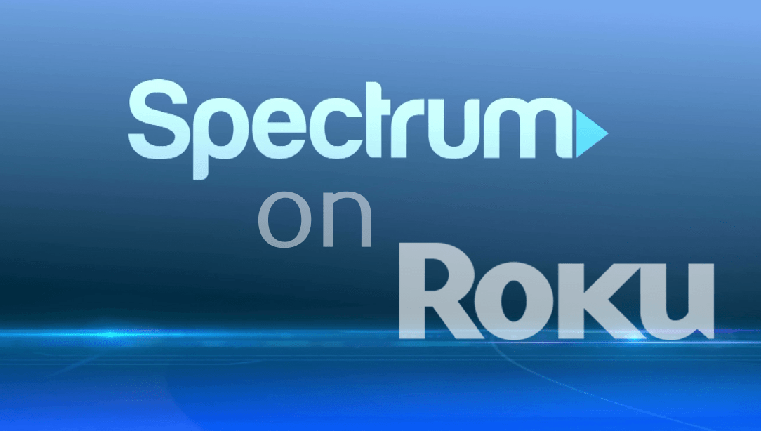 How to Install Spectrum TV on Roku Device