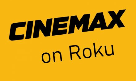 How to watch CINEMAX on Roku [2021]