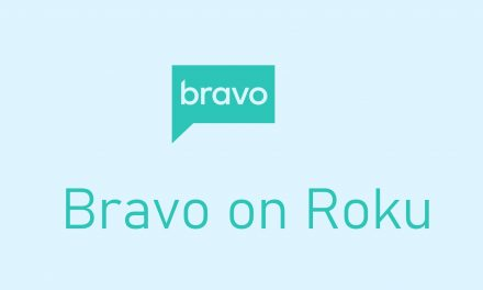 How to Install And Activate Bravo on Roku Device