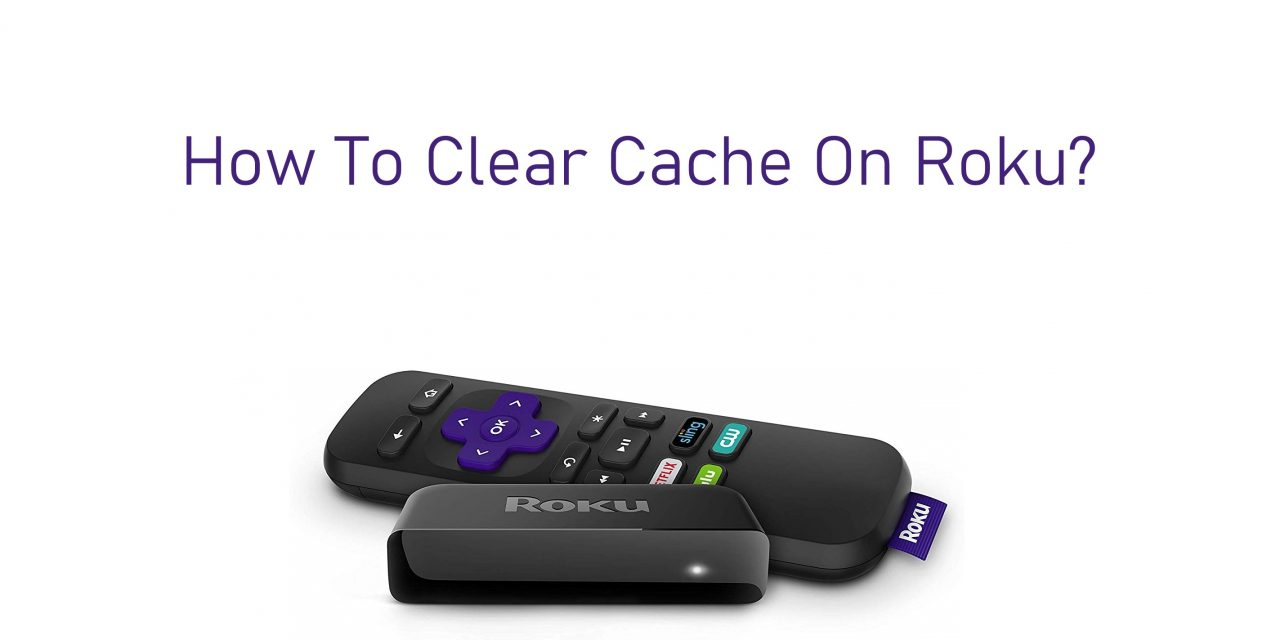 How to Clear Cache on Roku to Fix Lagging Issues