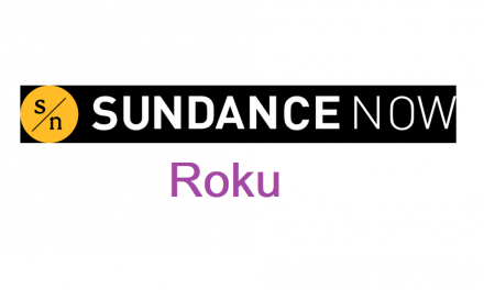 Sundance Now on Roku: How to Install and Stream