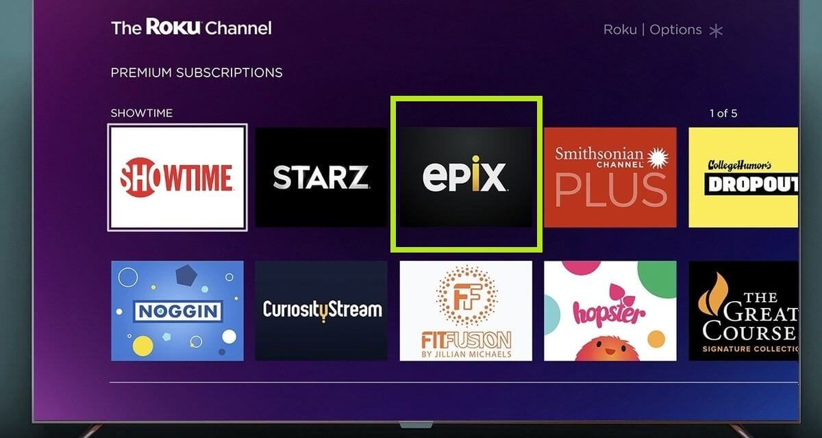 Epix on Roku: How to Add and Stream [Easy Guide]