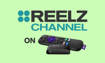 How to Stream Reelz Channel on Roku