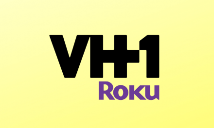 How to Add and Activate VH1 on Roku