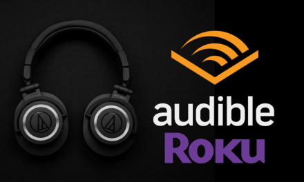How to Use Audible on Roku Connected TV