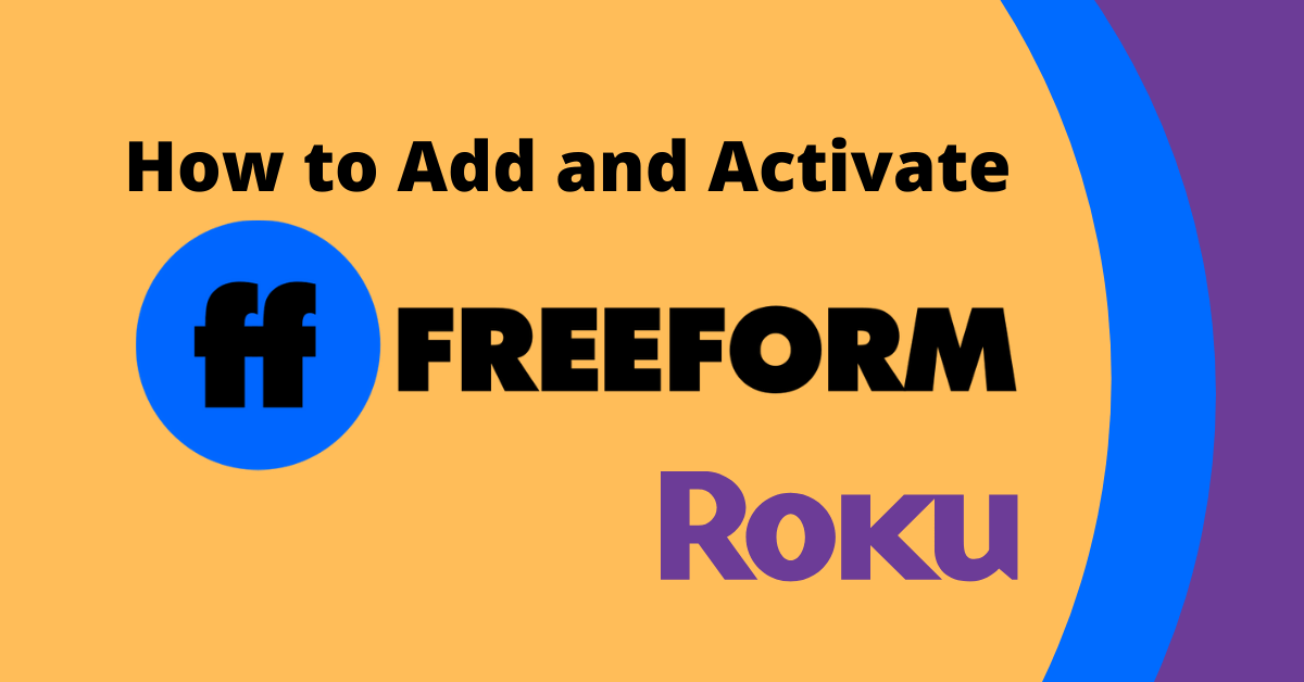 How to Add and Activate Freeform on Roku