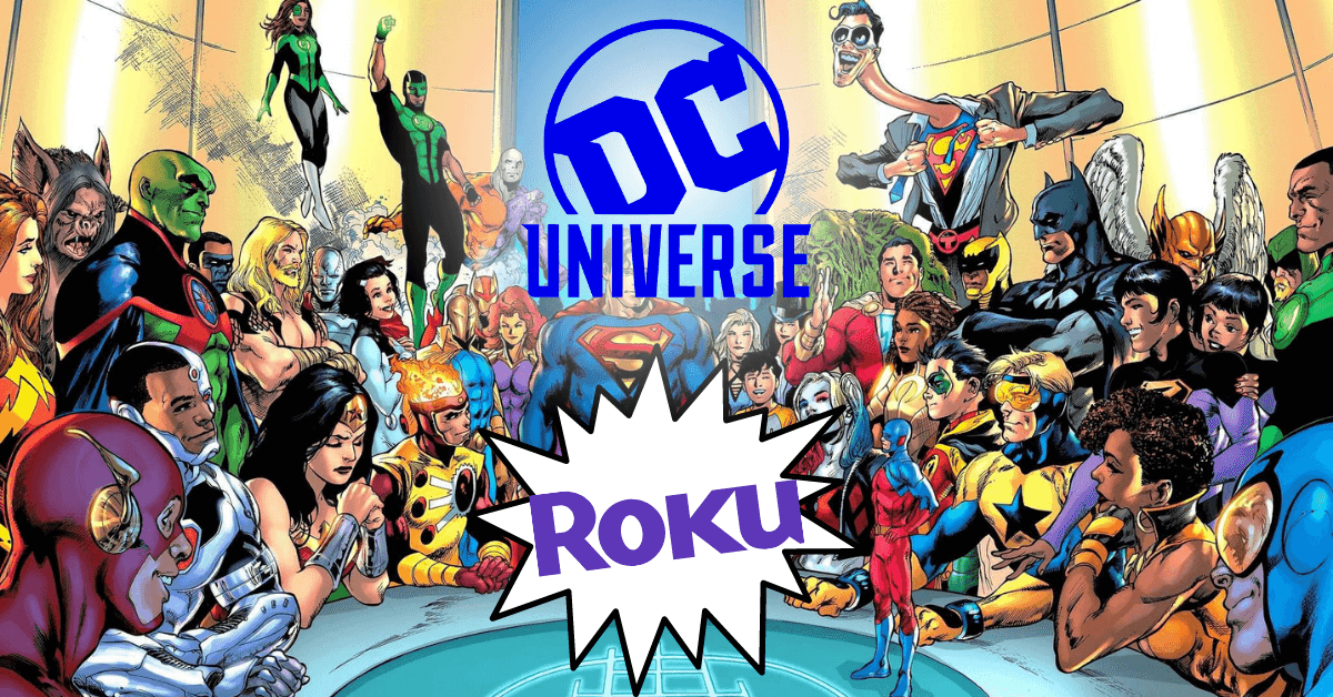 How to Get DC Universe Infinite on Roku