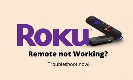 Roku Remote Not Working – Simple Ways to Fix the Issue