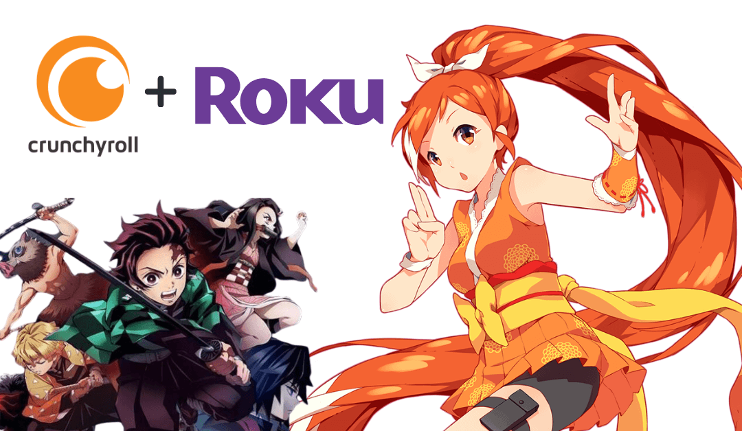 How to Add and Activate Crunchyroll on Roku