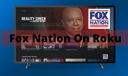 How to Watch Fox Nation on Roku Streaming Device