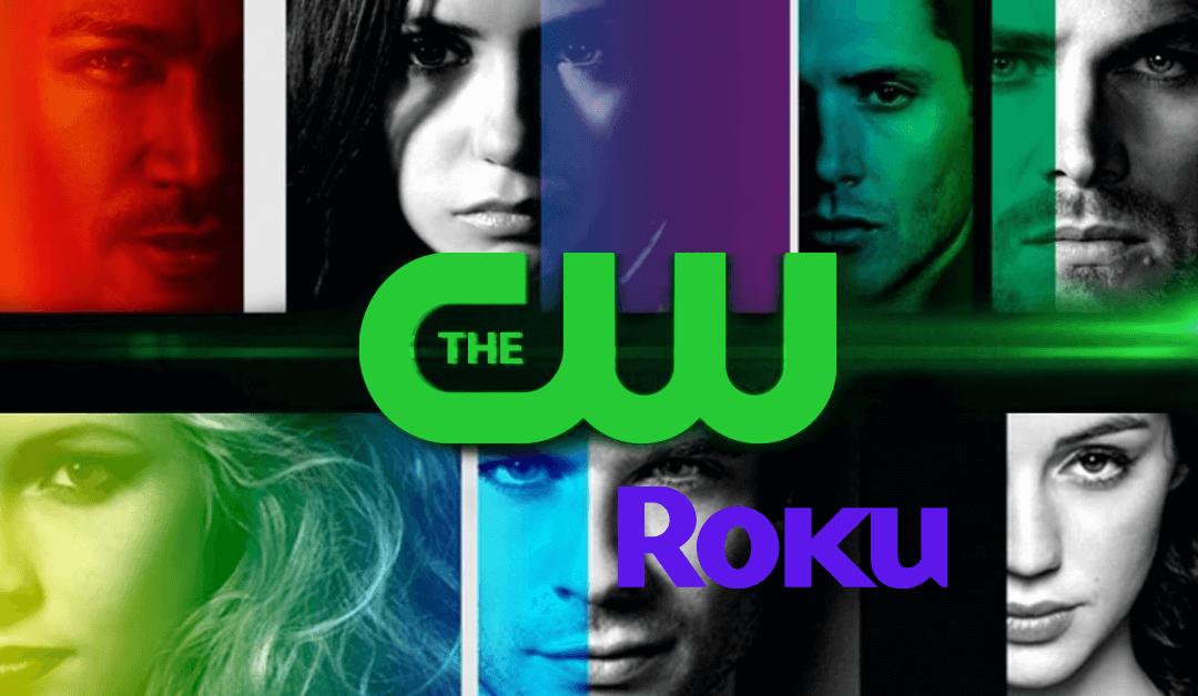 How to Add and Stream The CW on Roku