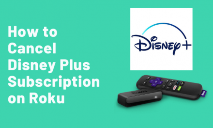 How to Cancel Disney Plus on Roku TV and Streaming device
