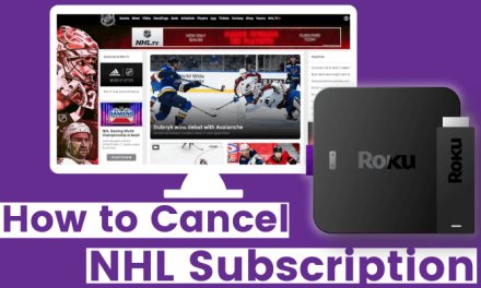 How to Cancel NHL Subscription on Roku