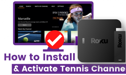 How to Add & Activate Tennis CHannel on Roku
