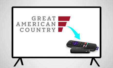 How to Watch Great American Country on Roku