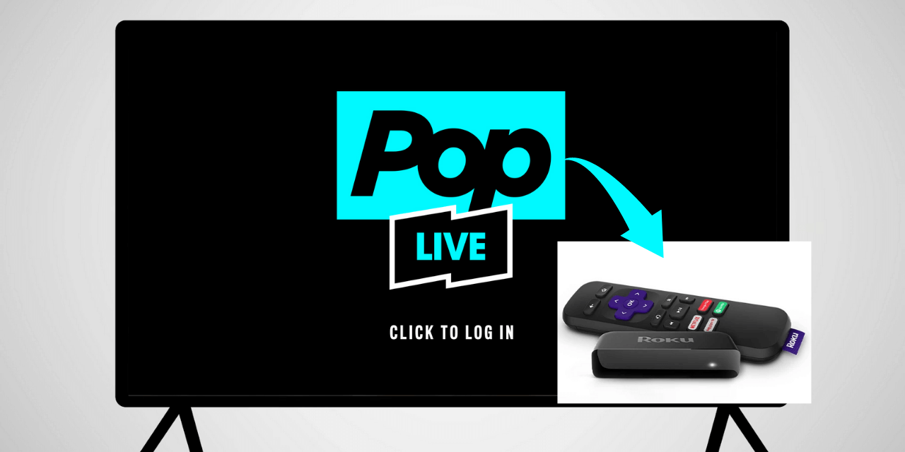How to Add and Activate Pop TV on Roku