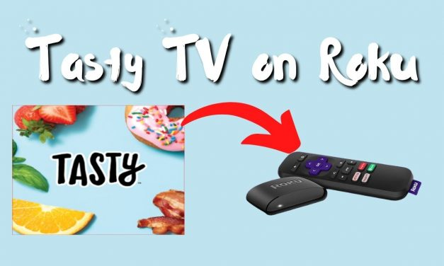 How to Add and Watch Tasty TV on Roku