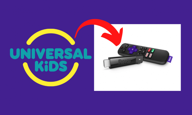 How to Add and Stream Universal Kids on Roku
