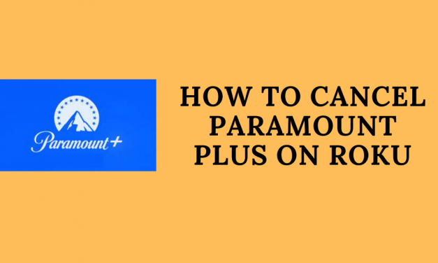 How To Cancel Paramount Plus on Roku