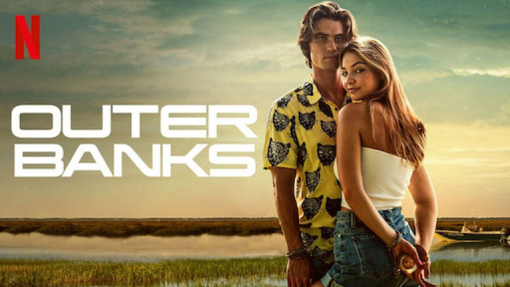 Outer banks series available on Netflix